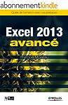 Excel 2013 - Avanc�: Guide de formati...