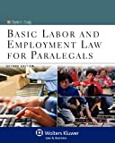 Basic Labor & Employment Law for Paralegals, Second Edition (Aspen College)