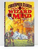 A Wizard in Mind (Rogue Wizard) (0312856954) by Stasheff, Christopher