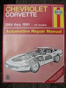 chevrolet corvette automotive repair manual 1984 through 90 Corvette 85 corvette repair manual