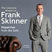 Dispatches from the Sofa: The Collected Wisdom of Frank Skinner | [Frank Skinner]