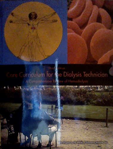 core-curriculum-for-the-dialysis-technician-a-comprehensive-review-of-hemodialysis-third-edition-by-