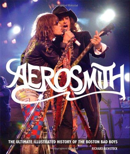 Aerosmith: The Unofficial Illustrated History of Boston's Bad Boys