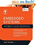 Embedded Systems (World Class Designs)