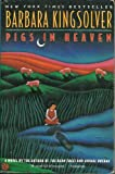 Pigs in Heaven (0060922532) by Kingsolver, Barbara
