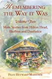 img - for REMEMB. THE WAY IT WAS: Vol Two (American Chronicles) by Fran Heyward Marscher (2007-02-07) book / textbook / text book
