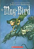 May Bird: Among The Stars Book 2 (054504183X) by Anderson, Jodi Lynn