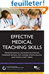 Effective Medical Teaching Skills: St...