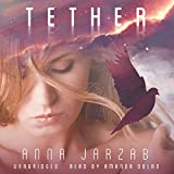 Tether: The Many-Worlds Trilogy, Book 2