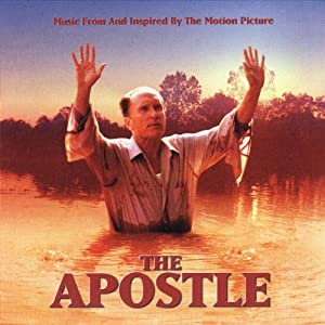 The Apostle (Music From and Inspired by the Motion Picture)