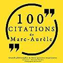 Philosophie pour tous : 100 citations de Marc Aurèle | Livre audio Auteur(s) : Marc Aurèle Narrateur(s) : Patrick Blandin