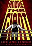 Andre the Giant: Life and Legend