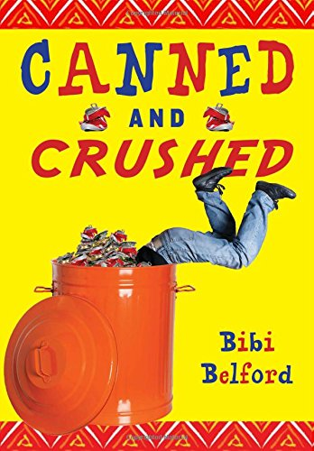 Canned and Crushed, by Bibi Belford