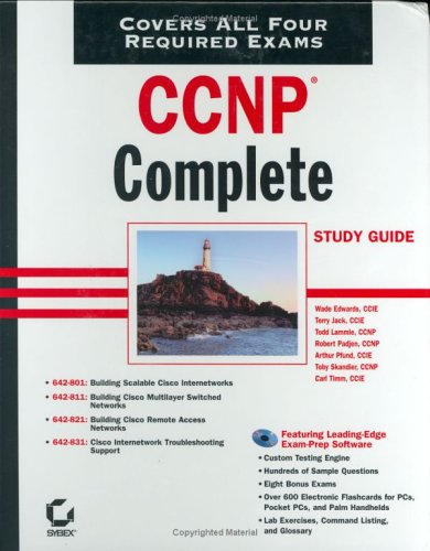 CCNP Complete Study Guide: Exams 642-801, 642-811, 642-821, 642-831