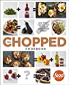 The Chopped Cookbook: Use What You've…
