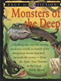 Fact Or Fiction: Monsters/Deep (Fact or Fiction (Copper Beech Hardcover)) (0761305483) by Stewart Ross