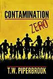 Contamination Prequel (Post-Apocalyptic Zombie Series)