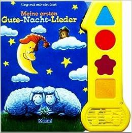 Sing mit mir ein Lied. Meine ersten Gute-Nacht-Lieder.: Axel Dissmann