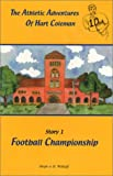 The Athletic Adventures of Hart Coleman Story 1 Football Championship