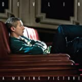 Devlin - A Moving Picture