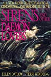 Sirens and Other Daemon Lovers (0061053724) by Datlow, Ellen