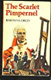 The Scarlet Pimpernel (Knight Books) (0340017414) by Baroness Orczy