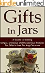 Gifts In Jars: A Guide to Making Simp...