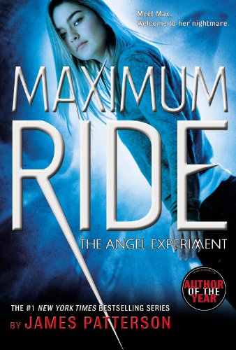 Cover of The Angel Experiment: A Maximum Ride Novel (Book 1)