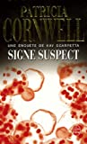echange, troc Patricia Cornwell - Signe suspect