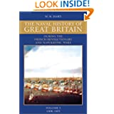 A Naval History of Great Britain: During the French Revolutionary and Napoleonic Wars, Vol. 3: 1800-1805