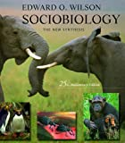 Sociobiology: The New Synthesis (0674002350) by Wilson, Edward Osborne