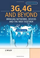 3G, 4G and Beyond, 2nd Edition