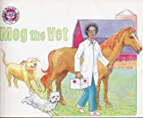 Meg the Vet (Phonics Practice Readers, Series B, Set 1, Short Vowels, Book 9, Short e)