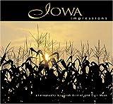 Iowa Impressions, photography by Larsh K. Bristol