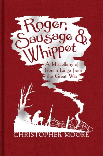 Christopher Moore - Roger, Sausage and Whippet