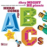 Here Come the ABCs ~ They Might Be Giants