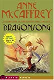 Dragonsong (141692499X) by McCaffrey, Anne
