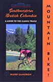 cover of Mountain Bike! Southwestern British Columbia