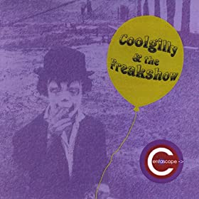 Coolgilly and the Freakshow