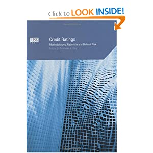 Credit Ratings: Methodologies, Rationale and Default Risk Michael K. Ong