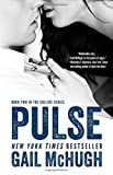 By Gail McHugh Pulse: Book Two in the Collide Series (Reprint)
