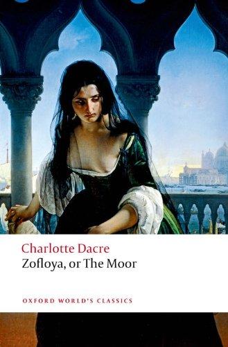 Zofloya: or The Moor (Oxford World's Classics)