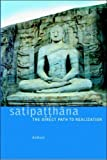 Satipatthana: The Direct Path to Realization