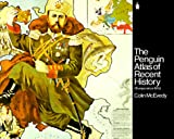 The Penguin Atlas of Recent History: Europe Since 1815 (Hist Atlas)