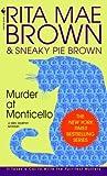 Murder at Monticello (Mrs. Murphy Mysteries)