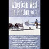 American West in Fiction, Volume 3