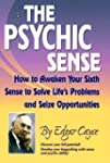 The Psychic Sense: How to Awaken Your...