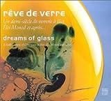 echange, troc Collectif - Rêve de verre / Dreams Of Glass (édition bilingue)