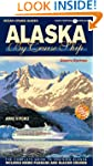 Alaska by Cruise Ship - 8th Edition:...