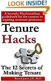 Tenure hacks: The 12 secrets of making tenure